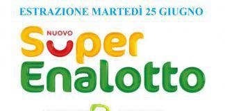 Lotto SuperEnalotto 25 giugno