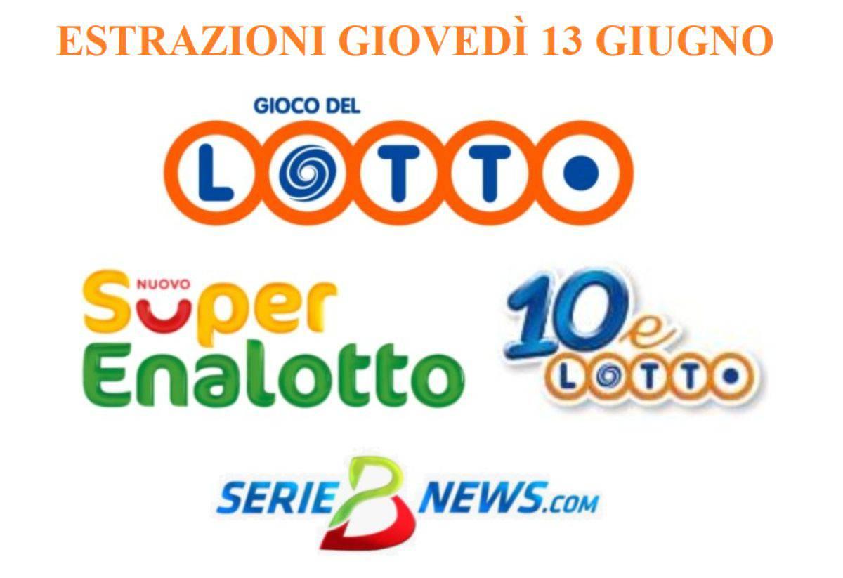 Estrazione Lotto, SuperEnalotto, 10eLotto 13 giugno
