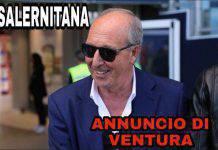 Salernitana, annuncio di Ventura