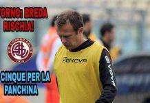 Livorno: Breda rischia, in cinque per la panchina