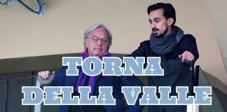 Serie B, i Della Valle tornano in pista: club nel mirino